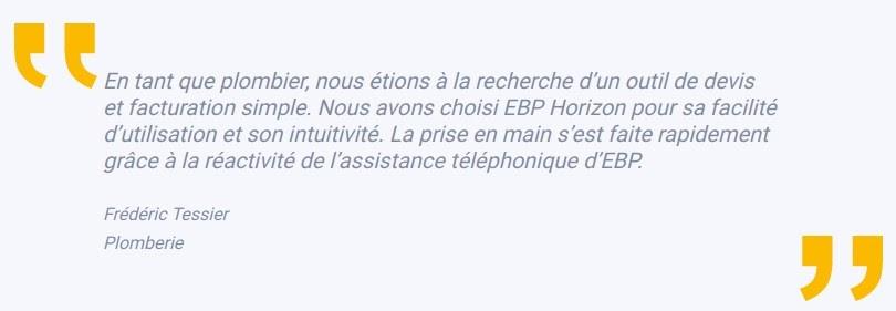 Témoignage de Frédéric Tessier, Gérant de F.A Plomberie EBP Horizon